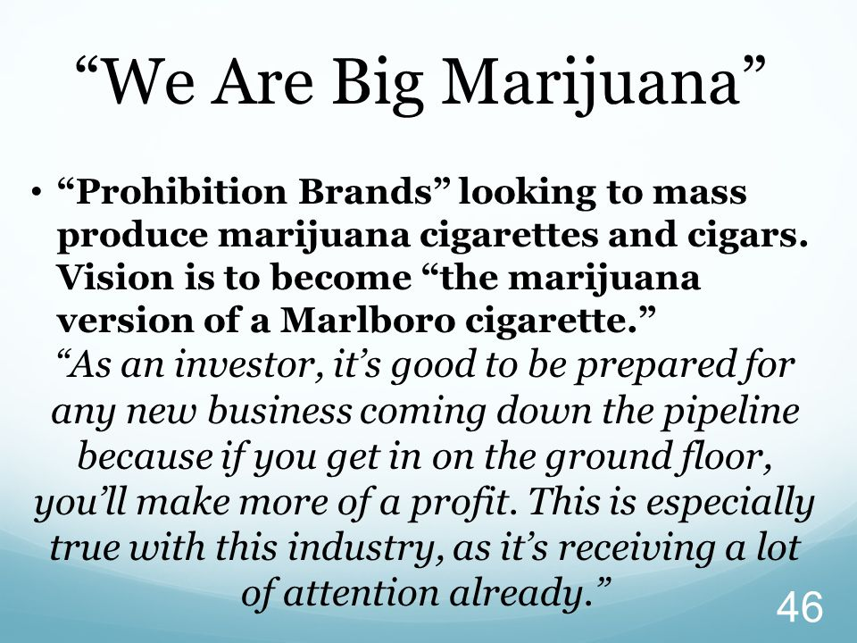 We Are Big Marijuana
