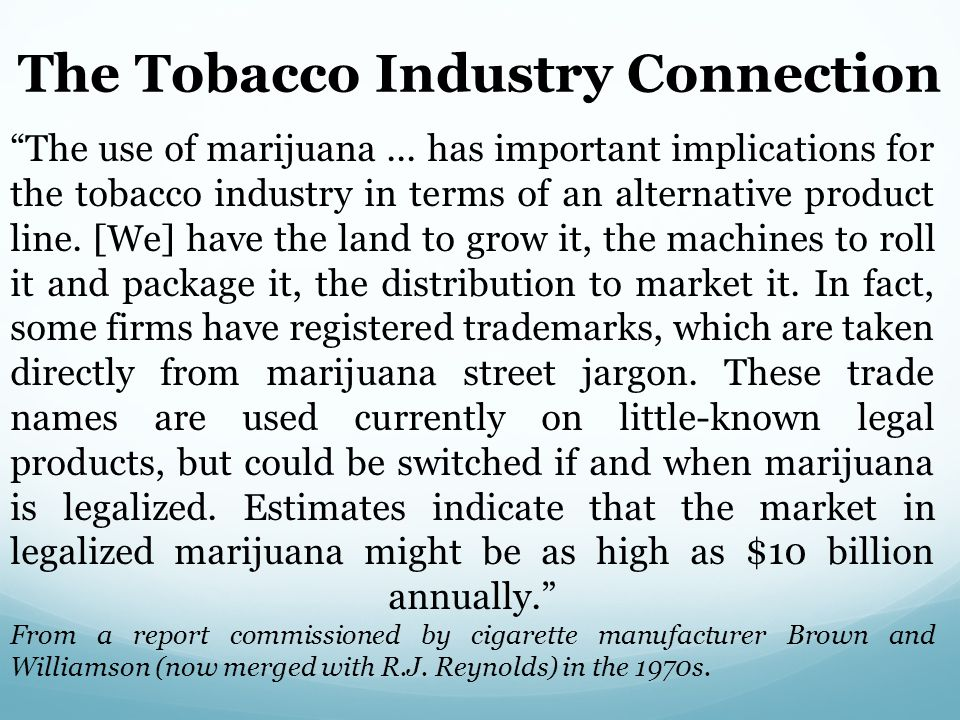 The Tobacco Industry Connection