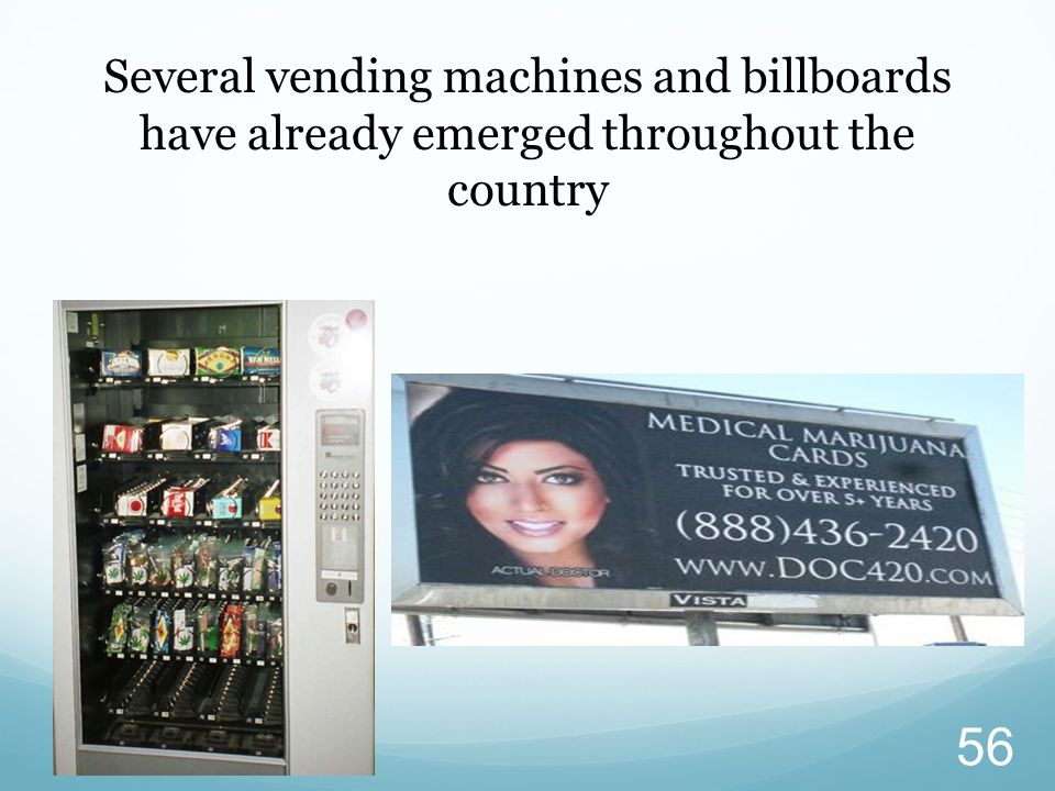 Several vending machines and billboards have already emerged throughout the country