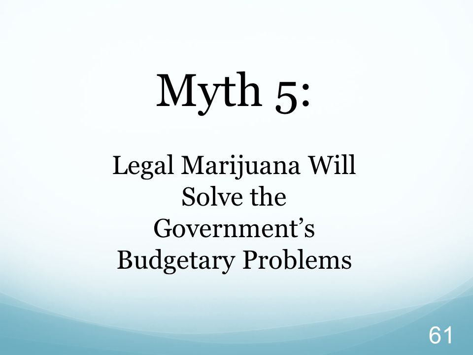 Legal Marijuana Will Solve the Government's Budgetary Problems
