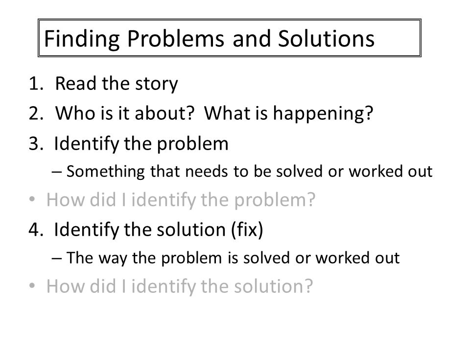 Finding Problems and Solutions