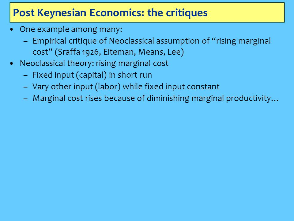 Post Keynesian Economics: the critiques