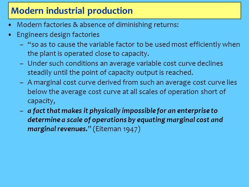 Modern industrial production