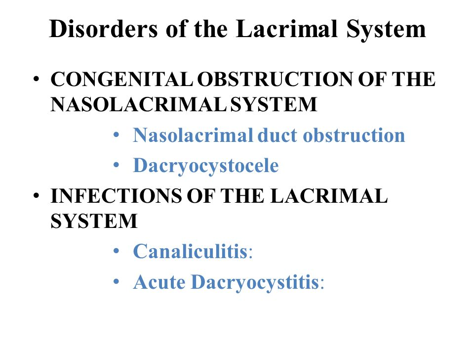 Disorders of the Lacrimal System
