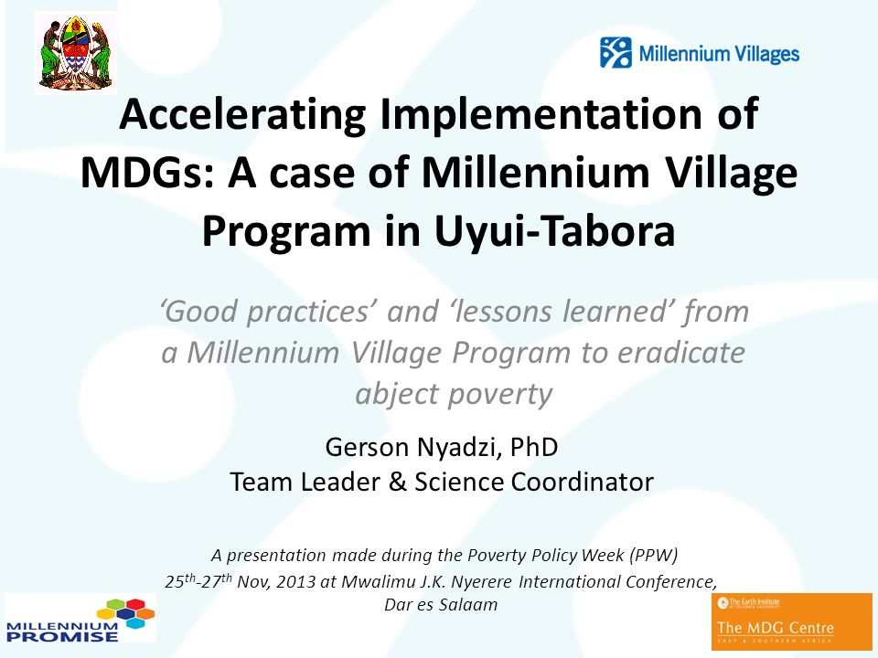 Accelerating Implementation of MDGs: A case of Millennium Village Program in Uyui-Tabora