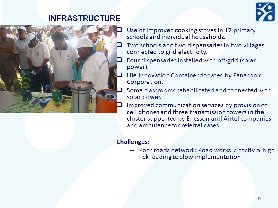 INFRASTRUCTURE Use of improved cooking stoves in 17 primary schools and individual households.