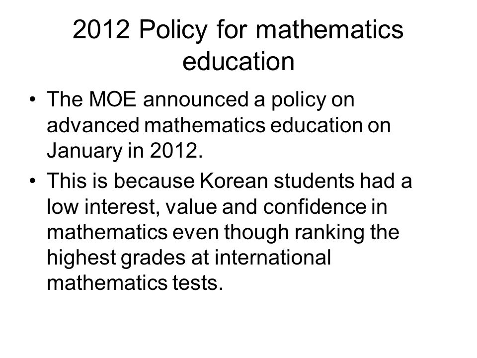 2012 Policy for mathematics education