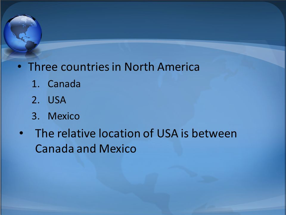 Three countries in North America