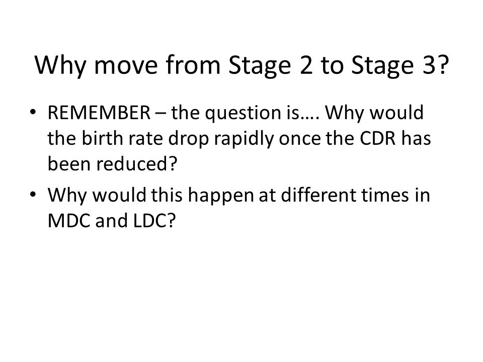 Why move from Stage 2 to Stage 3