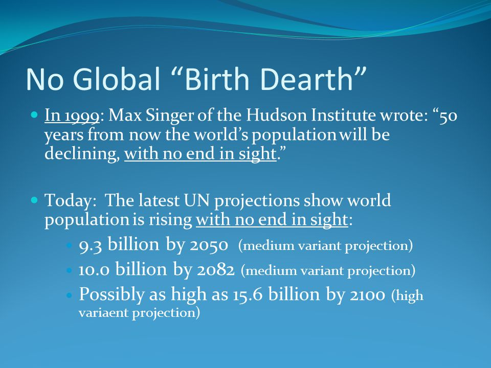 No Global Birth Dearth