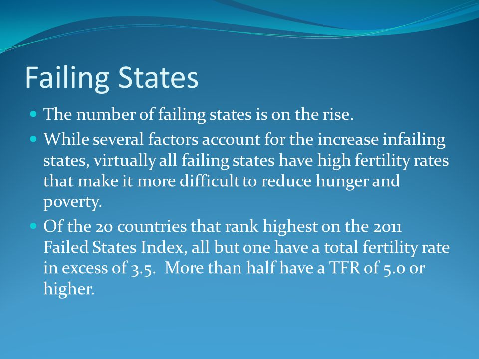 Failing States The number of failing states is on the rise.