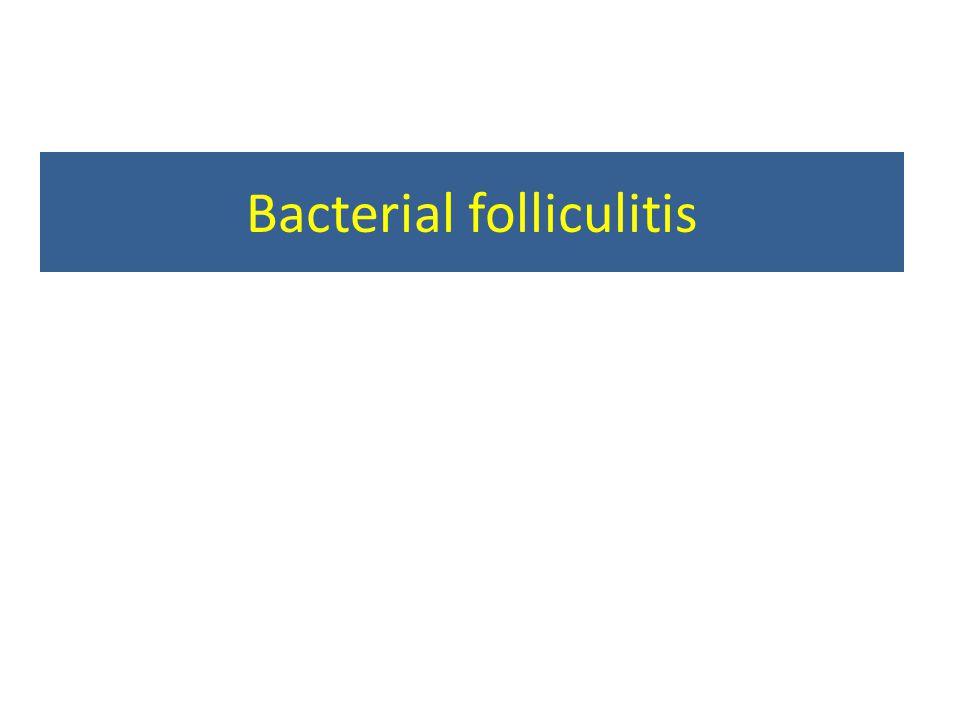 Bacterial folliculitis