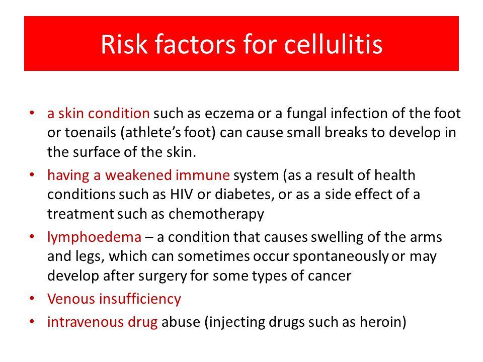 Risk factors for cellulitis
