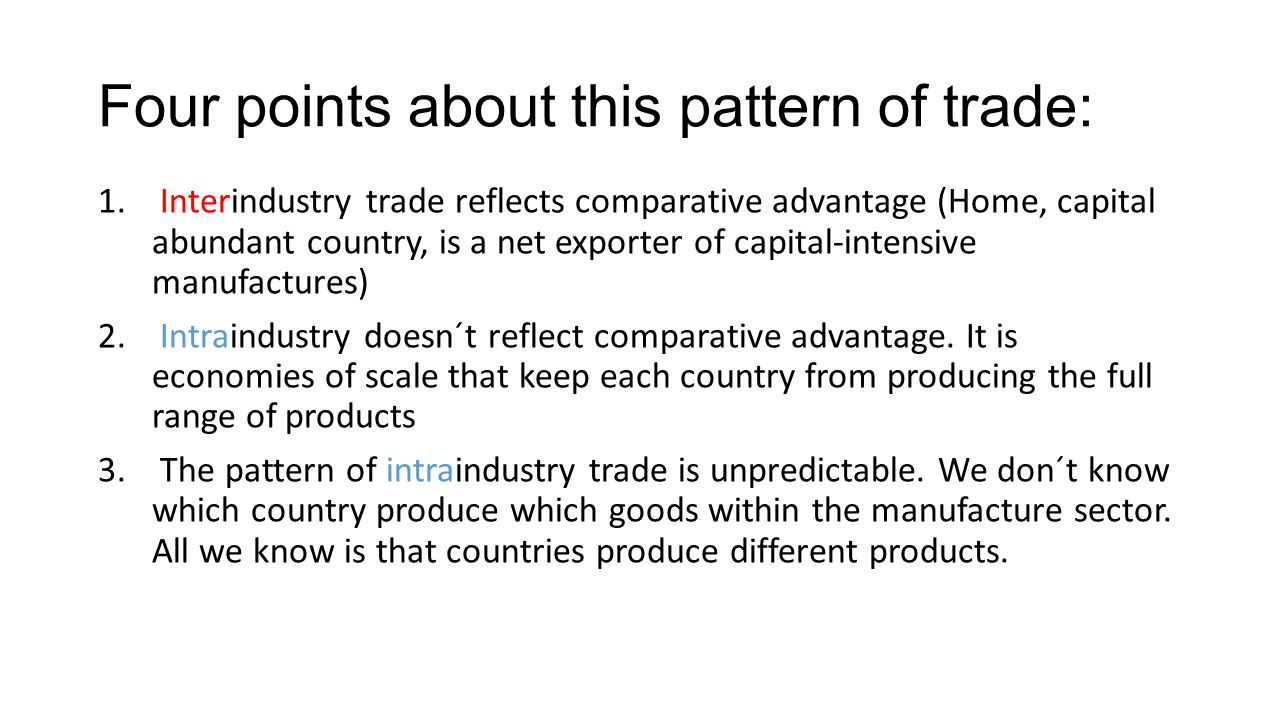 Four points about this pattern of trade: