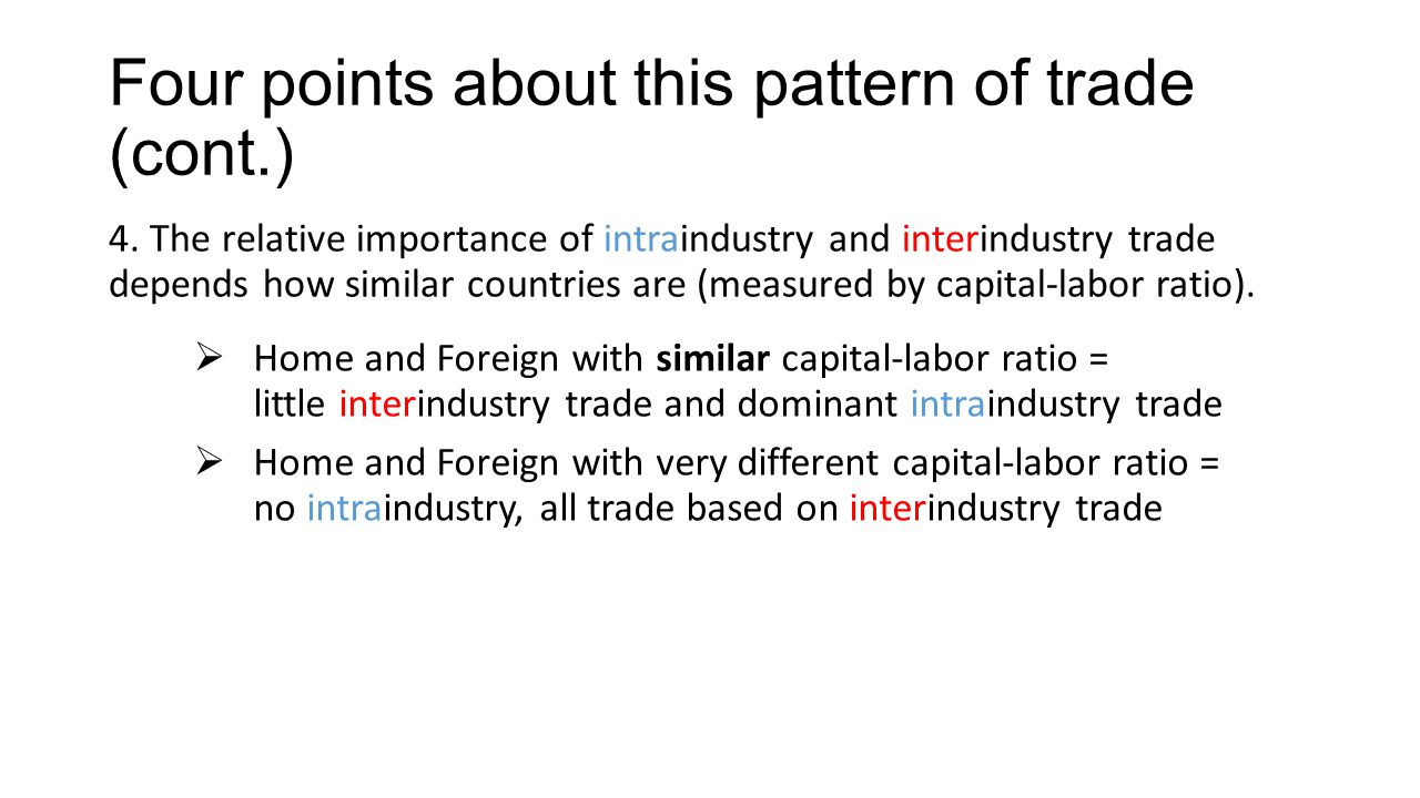 Four points about this pattern of trade (cont.)
