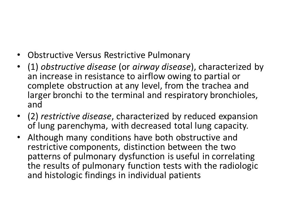 Obstructive Versus Restrictive Pulmonary