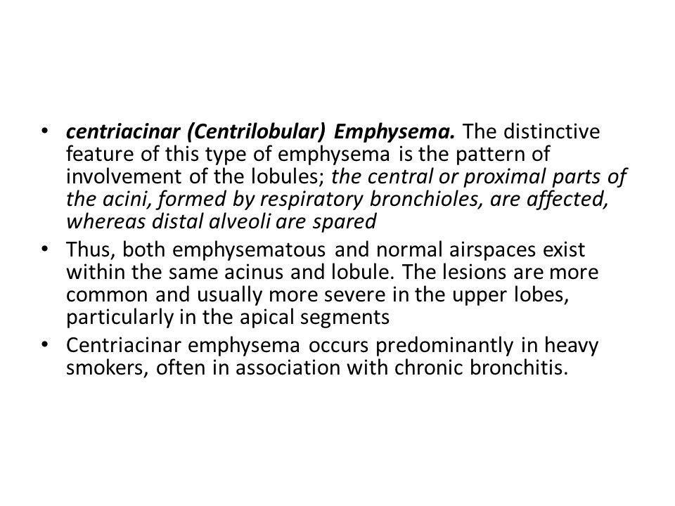 centriacinar (Centrilobular) Emphysema