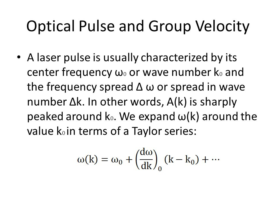 Optical Pulse and Group Velocity