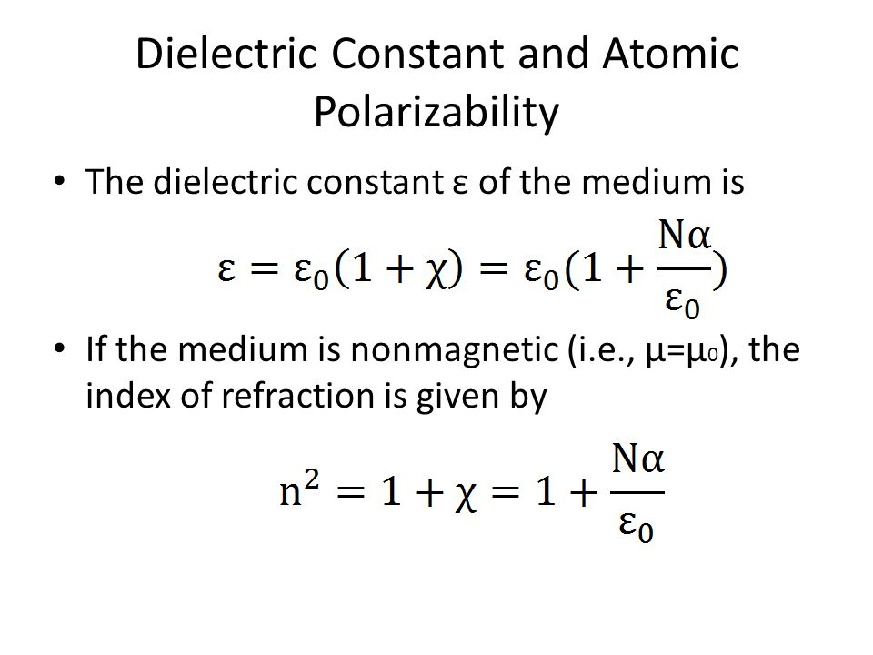 Dielectric Constant and Atomic Polarizability