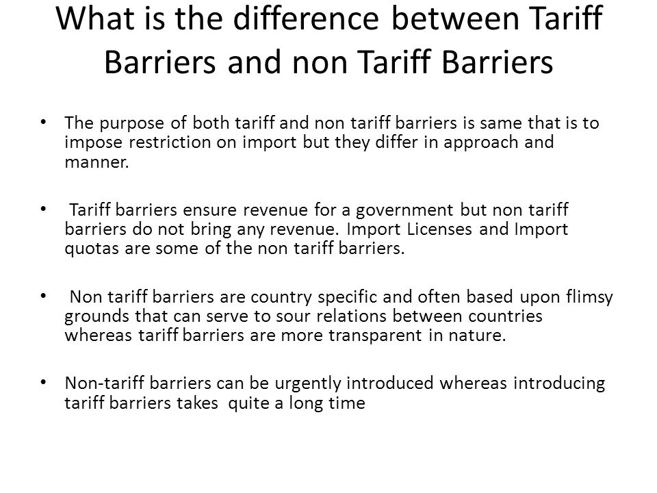 non trade barriers The world trade organization (wto) agreement on non-tariff barriers to trade contains rules specifically aimed at preventing these measures from becoming unnecessary barriers but making a rule is not sufficient to eliminate non-tariff barriers.