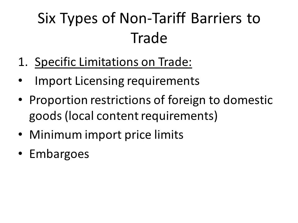 Six Types of Non-Tariff Barriers to Trade