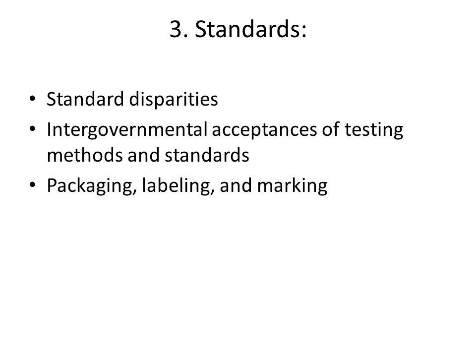 3. Standards: Standard disparities