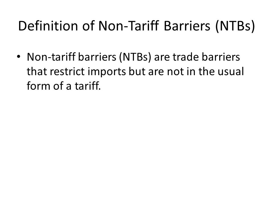 Definition of Non-Tariff Barriers (NTBs)