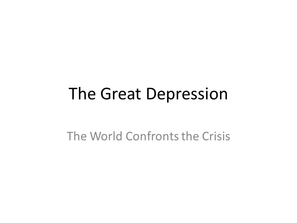The World Confronts the Crisis