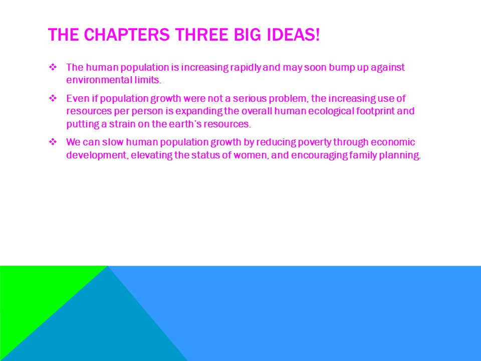 The chapters three big ideas!