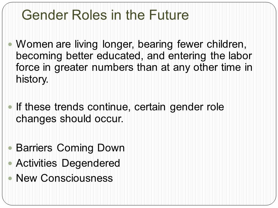 Gender Roles in the Future