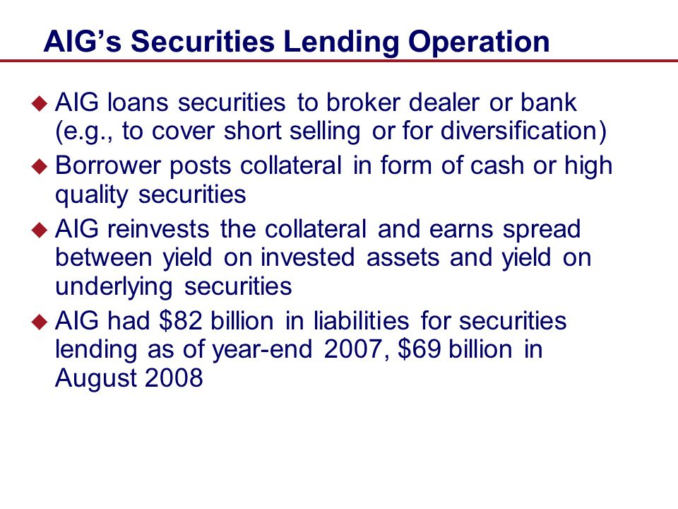 AIG's Securities Lending Operation