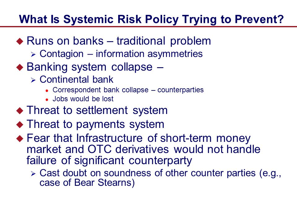 What Is Systemic Risk Policy Trying to Prevent