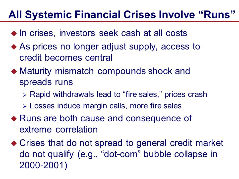 All Systemic Financial Crises Involve Runs