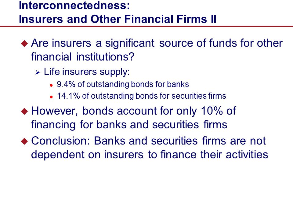Interconnectedness: Insurers and Other Financial Firms II