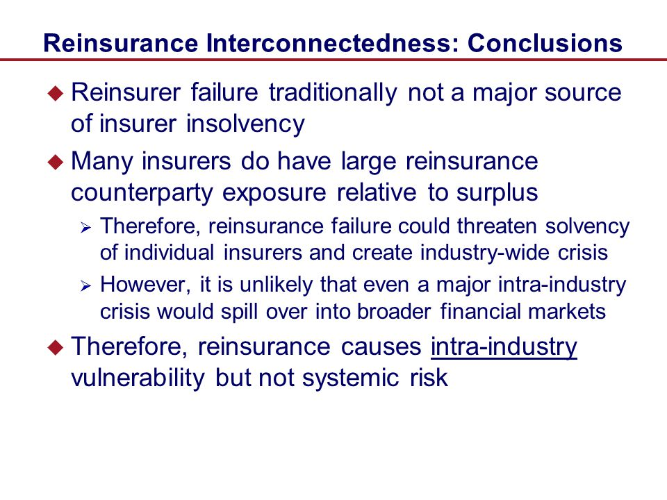 Reinsurance Interconnectedness: Conclusions