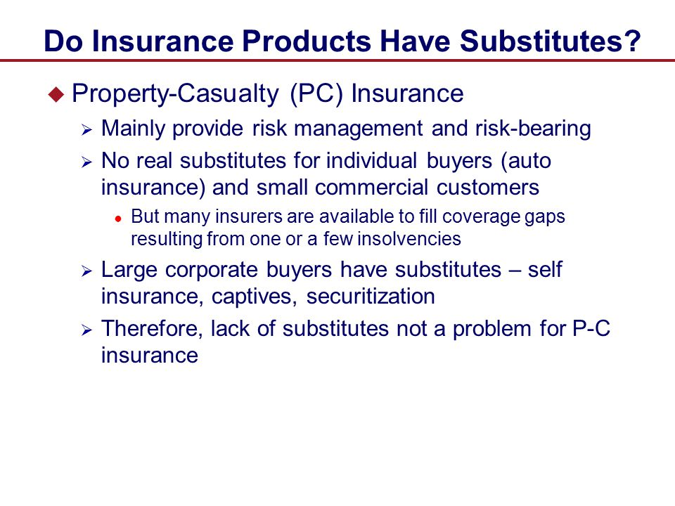 Do Insurance Products Have Substitutes
