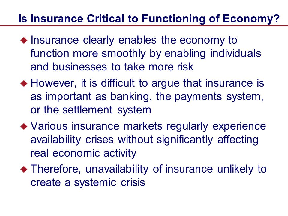 Is Insurance Critical to Functioning of Economy