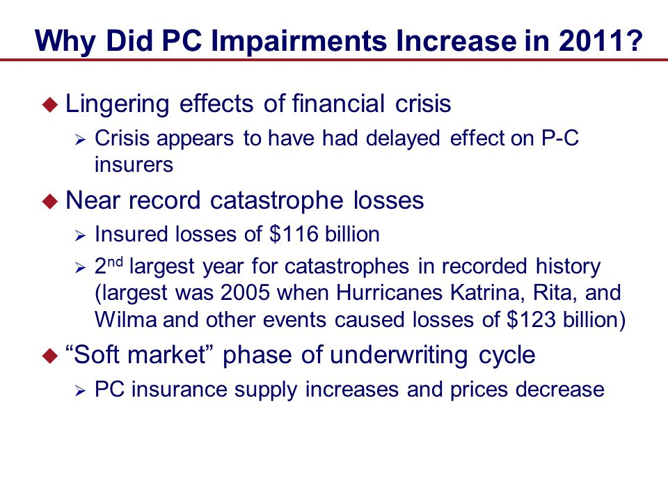 Why Did PC Impairments Increase in 2011