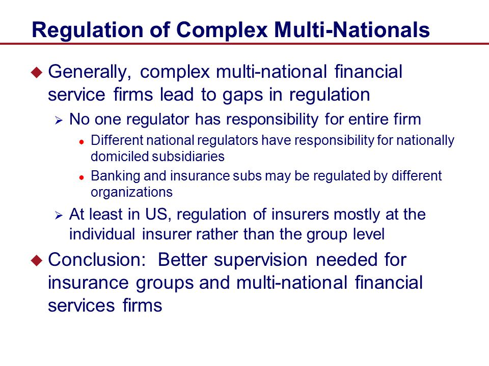 Regulation of Complex Multi-Nationals