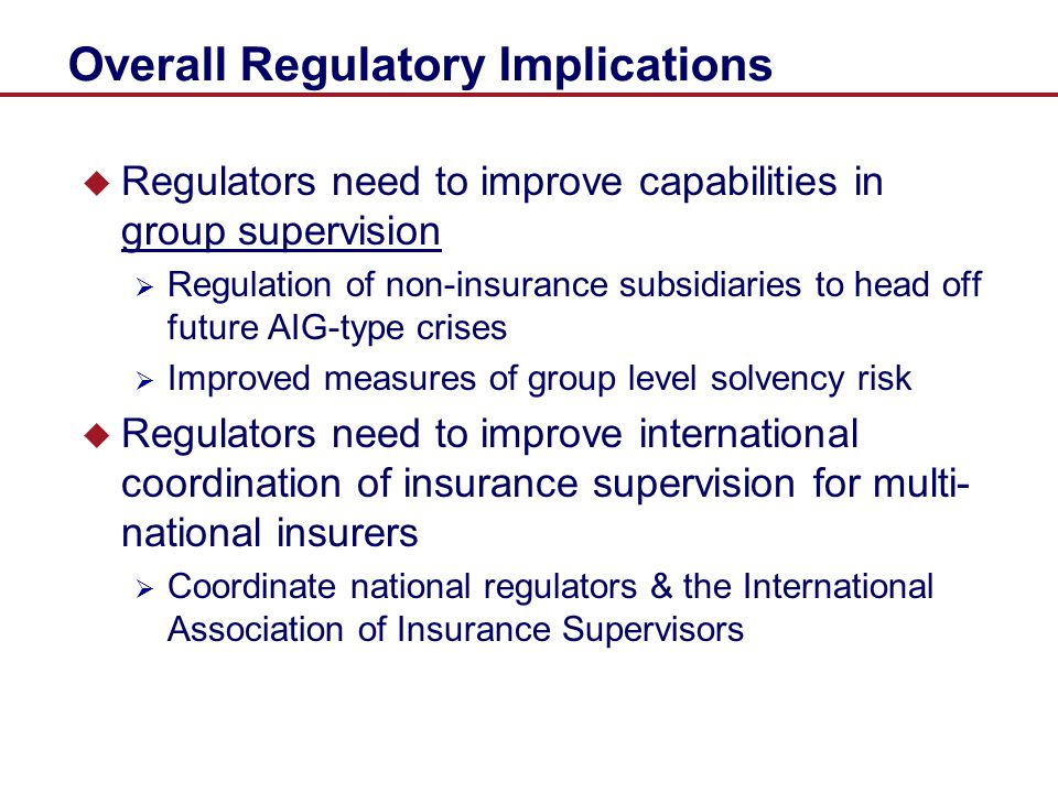 Overall Regulatory Implications