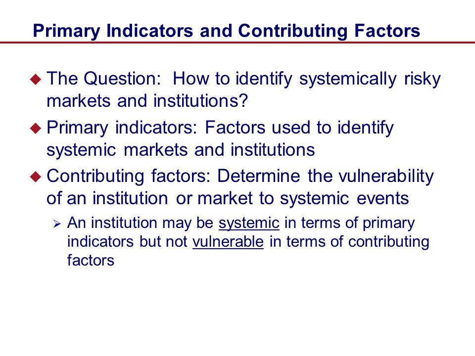 Primary Indicators and Contributing Factors