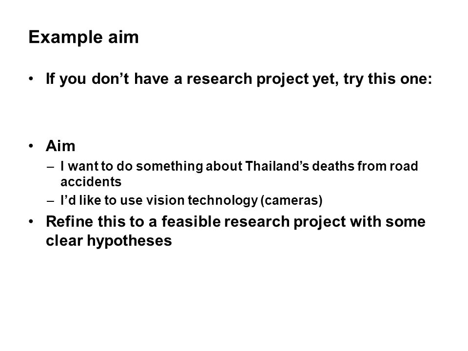 Example aim If you don't have a research project yet, try this one:
