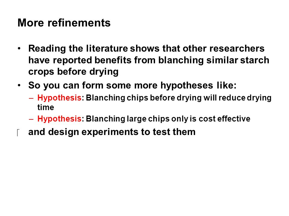 More refinements Reading the literature shows that other researchers have reported benefits from blanching similar starch crops before drying.