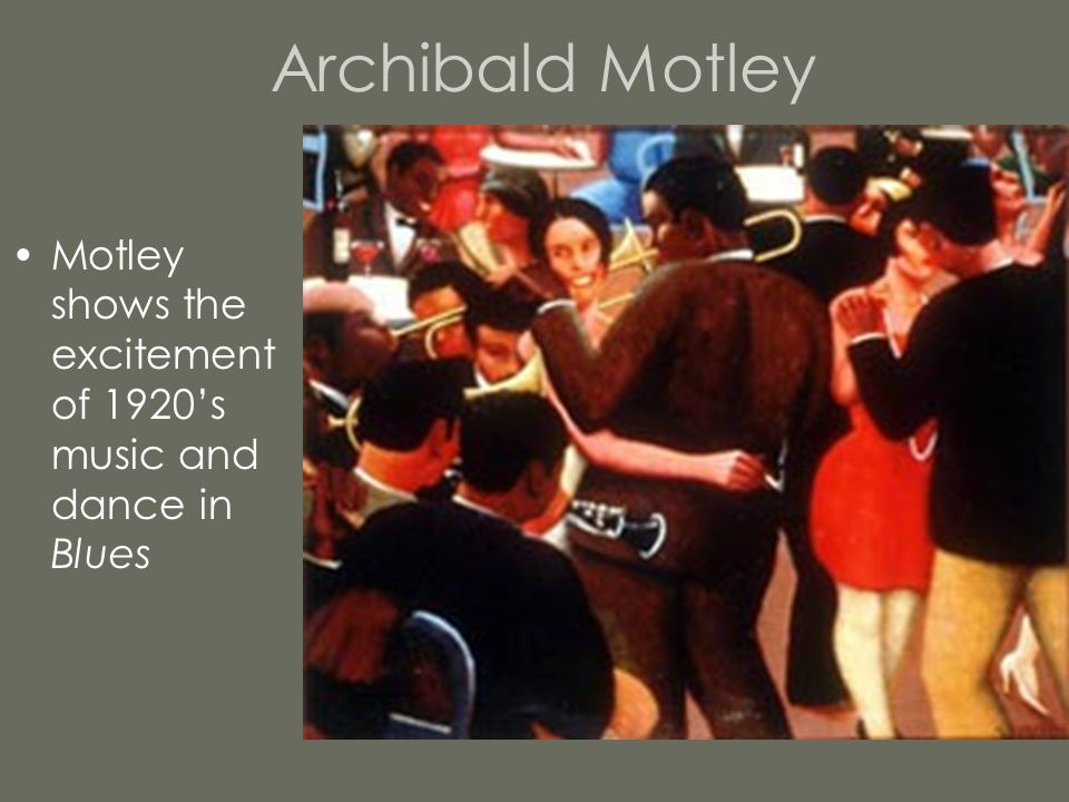 Archibald Motley Motley shows the excitement of 1920's music and dance in Blues