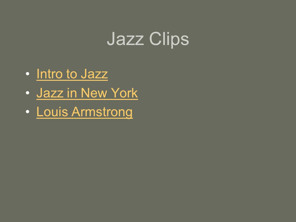 Jazz Clips Intro to Jazz Jazz in New York Louis Armstrong