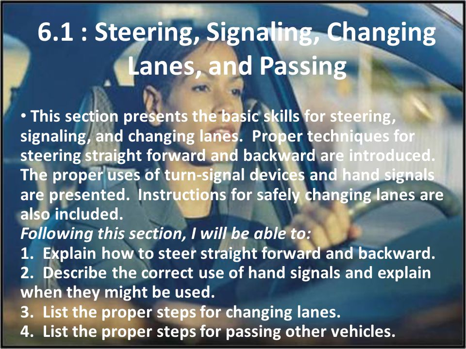 6.1 : Steering, Signaling, Changing Lanes, and Passing