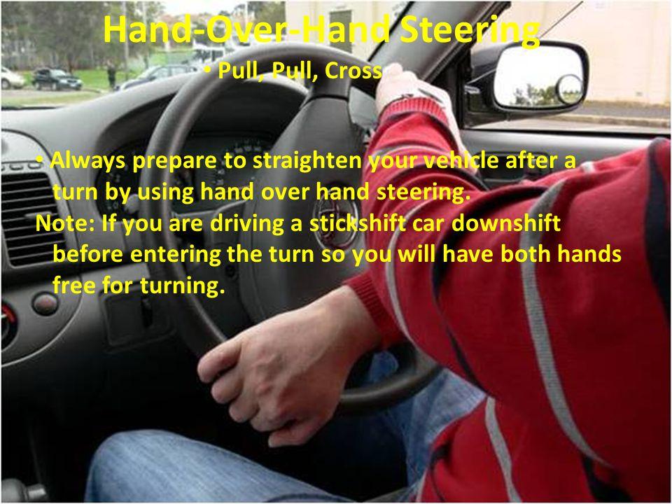 Hand-Over-Hand Steering