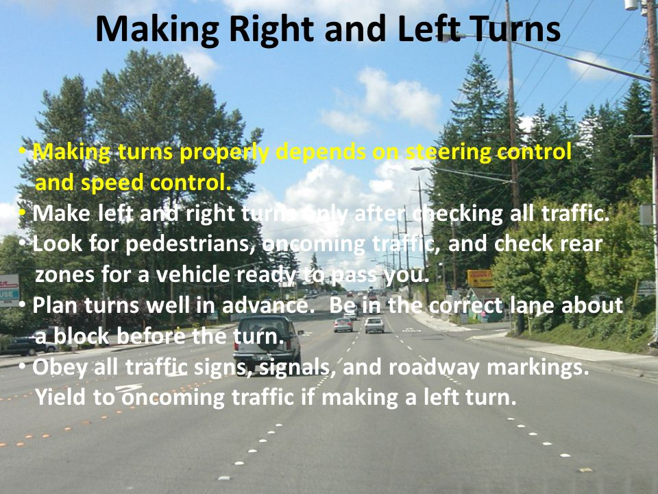 Making Right and Left Turns