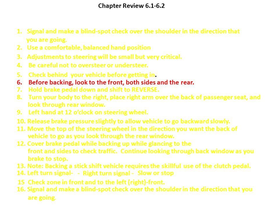 Chapter Review 6.1-6.2 1. Signal and make a blind-spot check over the shoulder in the direction that.