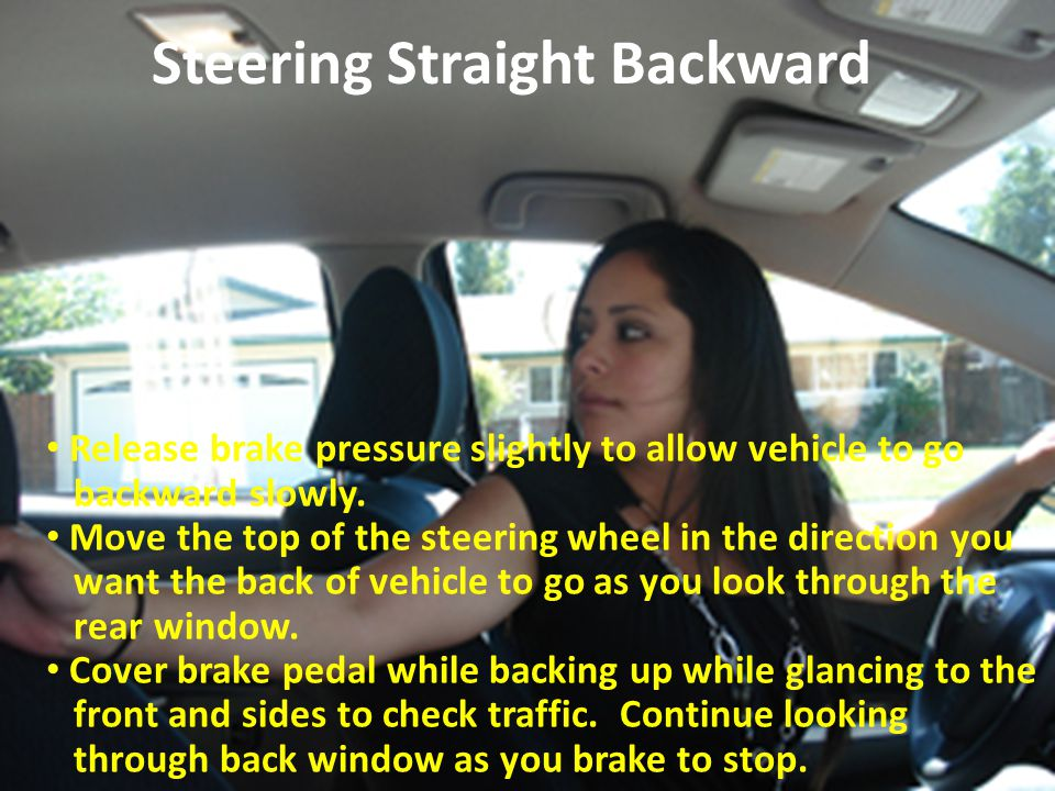 Steering Straight Backward